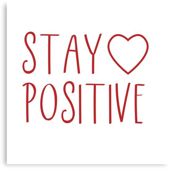 STAY POSITIVE   Canvas Print by IdeasForArtists