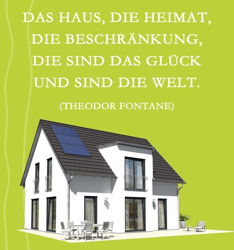 Theodor Fontane über den Stellenwert eines Hauses. | Haus