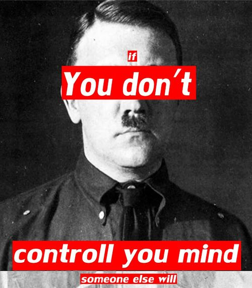 I feel its unnecessary to have Hitler there but I'm repining for the quote. - WRONG hitler is entirely necessary here as one of the fundamental reasons he was able to control the german people was through his ability to convince them that what he was doing was right