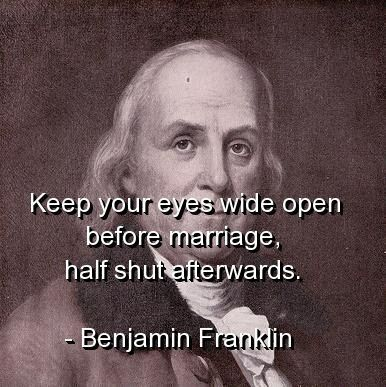 1000 Images About Benjamin Franklin Qoutes On Pinterest Enemies Benjamin Franklin Inspirational Pictures Funny Quotes