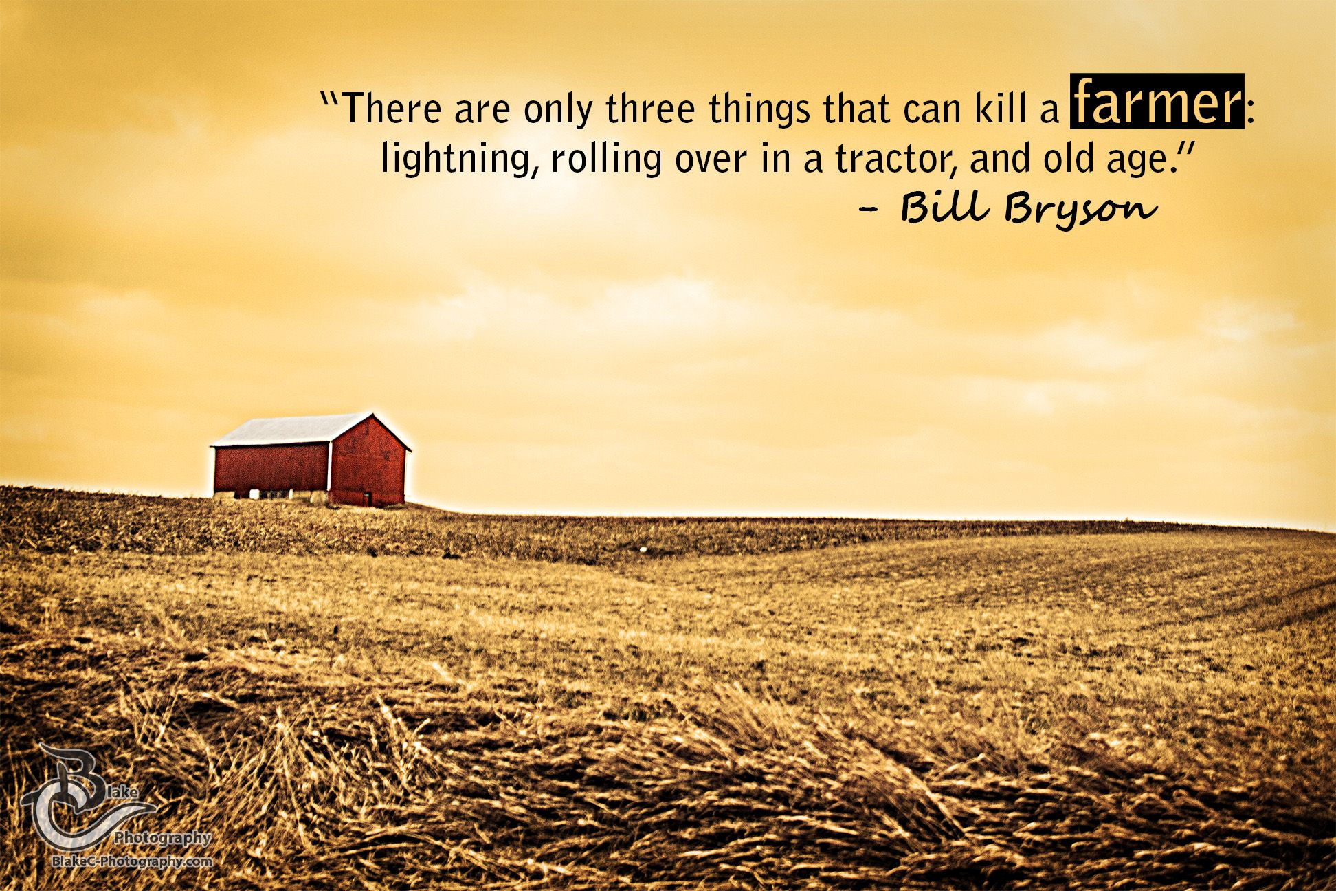 Farm Quotes A Bill Bryson Quote About Farmers Inspirationalquote  Hmmm