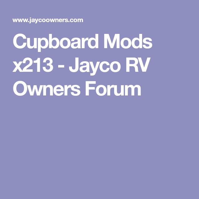 Cupboard Mods x213 - Jayco RV Owners Forum   Jayco x213