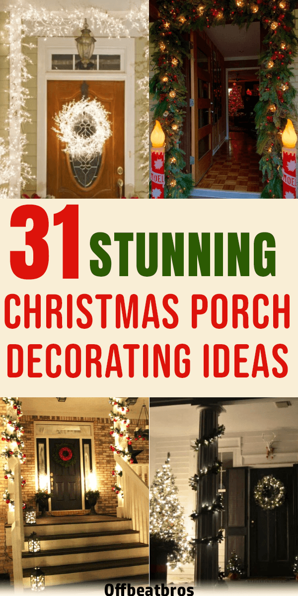 Give your front porch a festive makeover this holiday season with one of these Christmas porch decorating ideas. These stunning porch decorations for Christmas are sure to impress your guests and improve your curb appeal. Glad I could find these stunning porch decor ideas for Christmas decorations. #christmasdecorations #porchdecor #christmasporch #offbeatbros #DIY #christmasdecor #porchdecor #christmasdecor #christmasoutdoordecor #southernporches