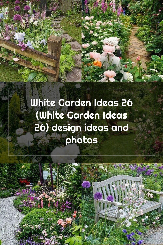White Garden Ideas 26 White Garden Ideas 26 Design Ideas And Photos In 2020 White Gardens Cottage Garden Garden