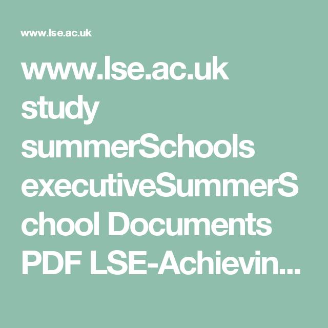 www.lse.ac.uk study summerSchools executiveSummerSchool Documents PDF LSE-Achieving-Leadership-Excellence-2017-.pdf