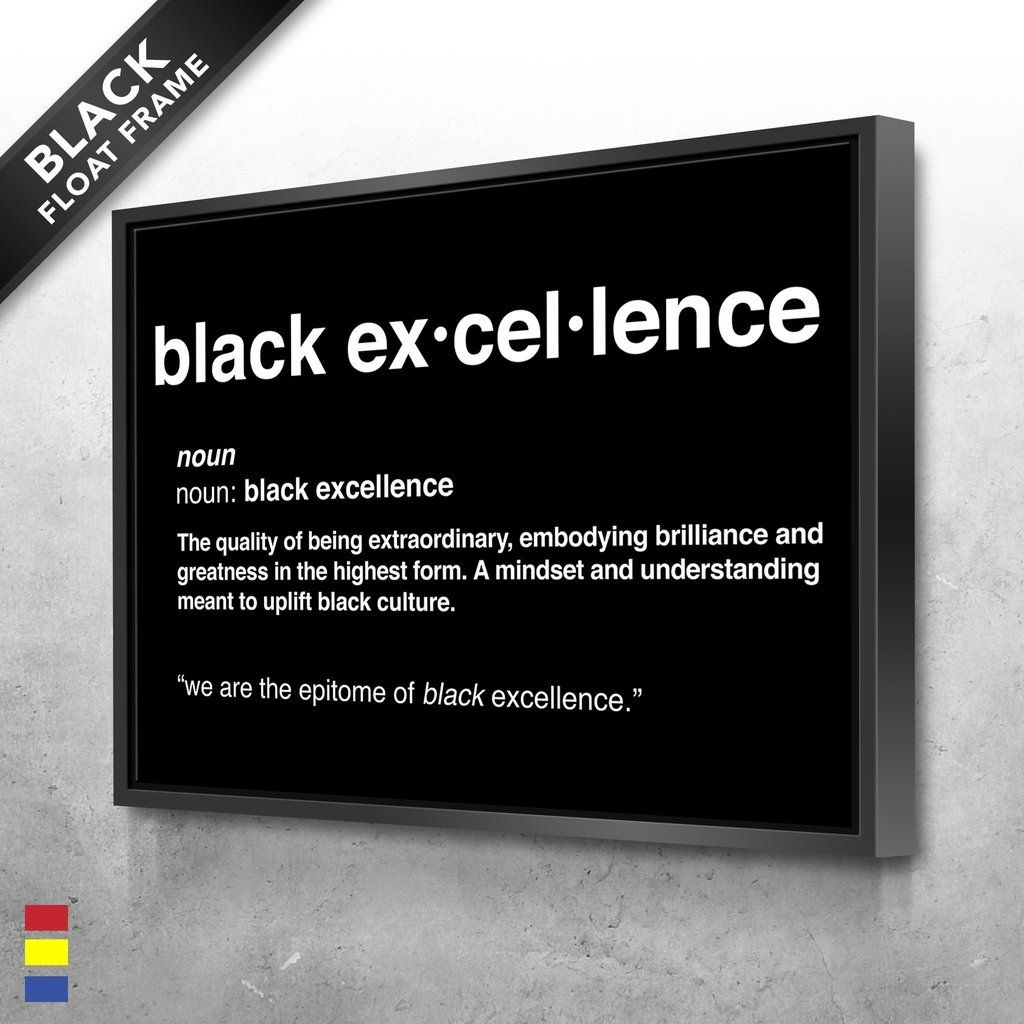 Black Excellence Canvas Cultures in 2020 Black