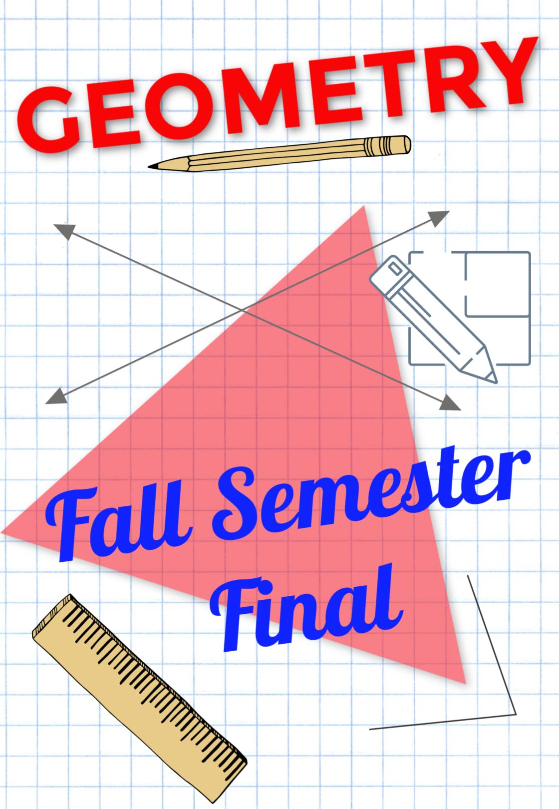 Geometry Fall Semester Exam