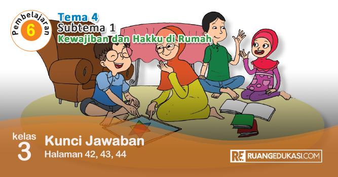 Kunci Jawaban Tema 4 Kelas 3 Kewajiban Dan Hakku Buku Tematik Kurikulum 2013 Kurikulum Buku Berkelas