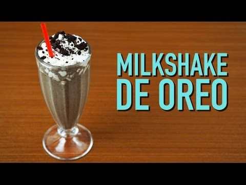MILKSHAKE DE OREO - YouTube