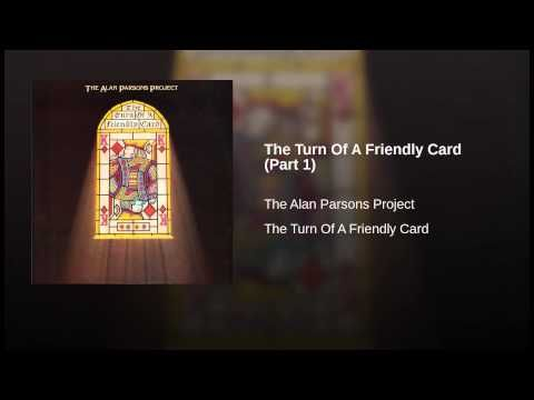 The Turn Of A Friendly Card (Part 1)