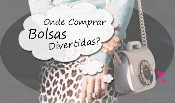 Onde Comprar Bolsas Online - Bolsas Divertidas e Diferentes  http://viroutendencia.com/2014/04/30/8-modelos-de-bolsas-divertidas-e-diferentes-para-comprar-online/
