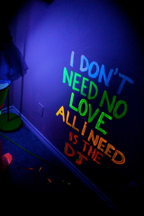 I Don T Need No Love All I Need Is The Dj Dj Quotes Dancehall Music Electronic Dance Music