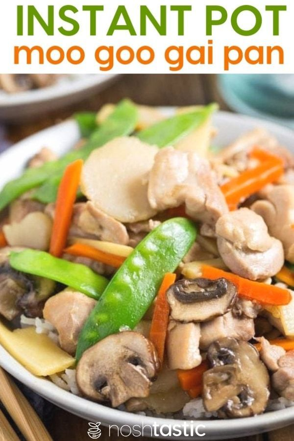 Instant Pot Moo Goo Gai Pan Recipe Is So Easy To Cook Your Whole Family Will Love This