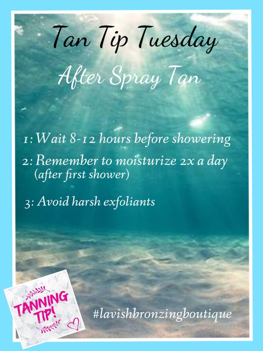 Spray Tan Prep: Great Tips On After Care For A Spray Tan! Thanks To Lavish