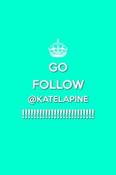 Go Follow @katedizguy