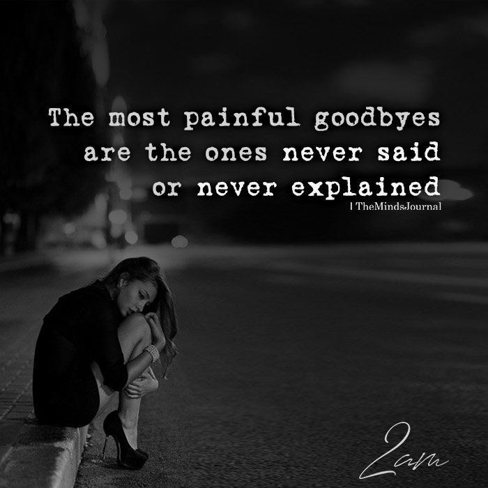 The Most Painful Goodbyes   Inspiration Quotes