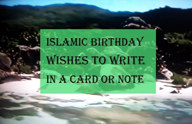 Birthday Wishes For Wife Islamic ~ Examples of islamic birthday wishes texts and quotes islamic