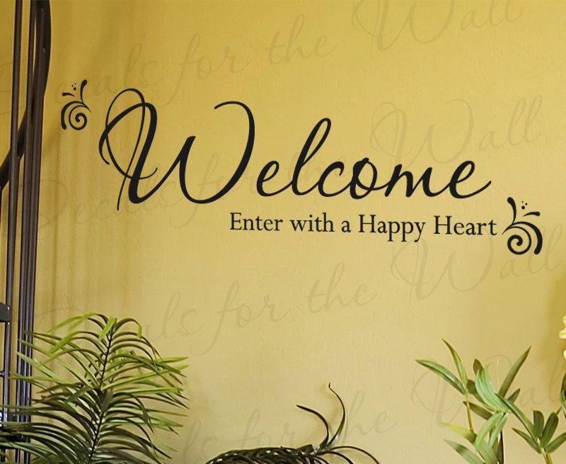 welcome enter a happy entryway home entry decorative vinyl