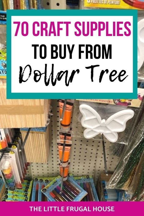 The 70 Best Dollar Tree Craft Supplies - The Little Frugal House