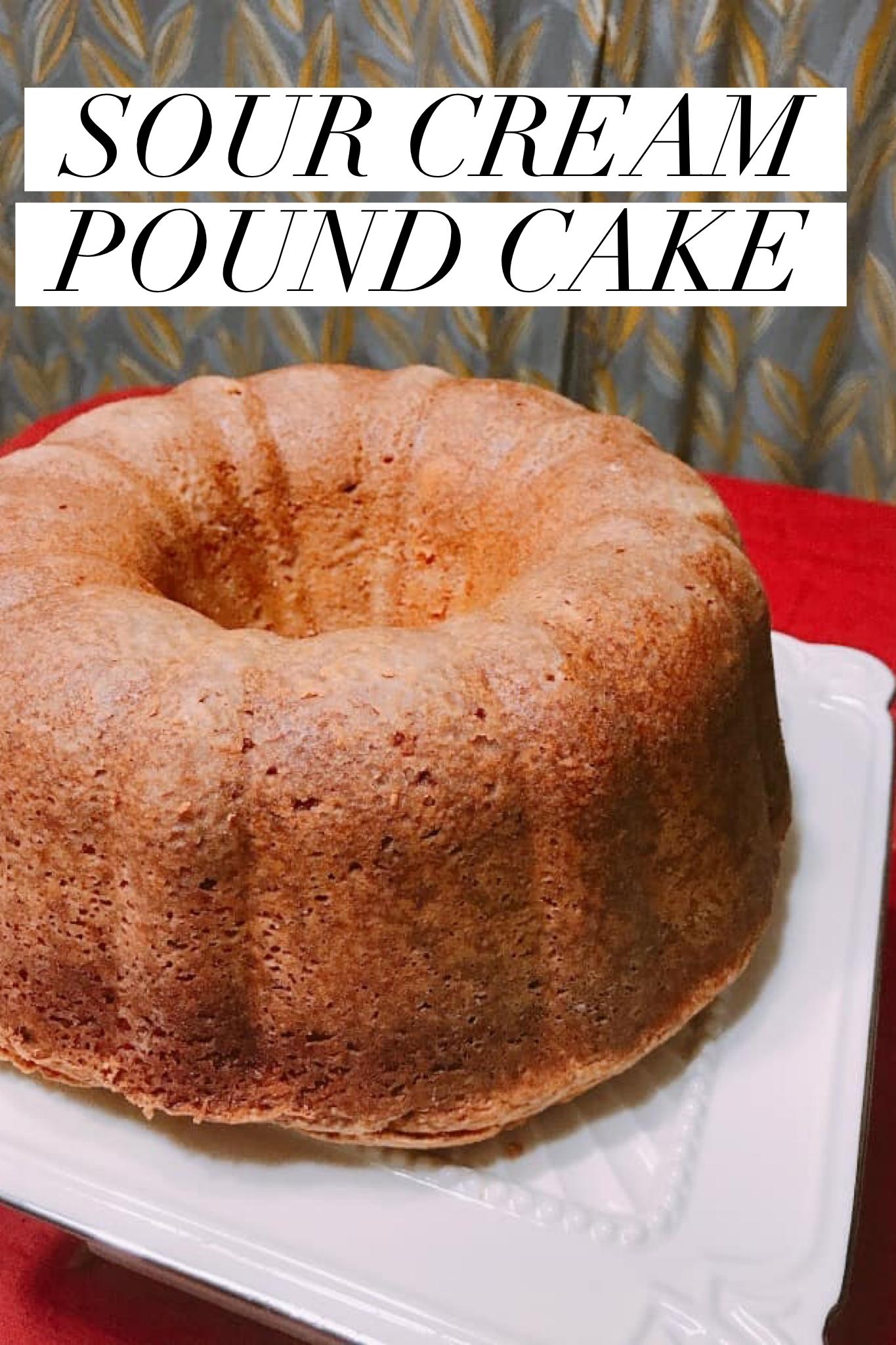 Grandma S Sour Cream Pound Cake Sour Cream Pound Cake Pound Cake Recipes Easy Classic Pound Cake Recipe