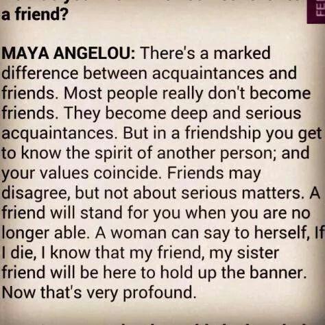 Truly profound... Maya Angelou