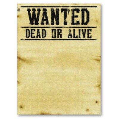 Blank wanted poster | Wild West Night | Pinterest | Invitations ...