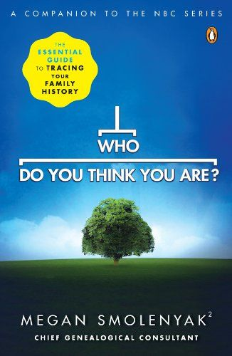 Who Do You Think You Are?: The Essential Guide to Tracing Your Family History - Kindle edition by Megan Smolenyak, Wall to Wall Media. Reference Kindle eBooks @ Amazon.com.