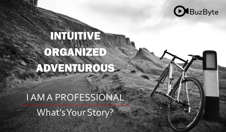 Intuitive organized adventurous i am a professional