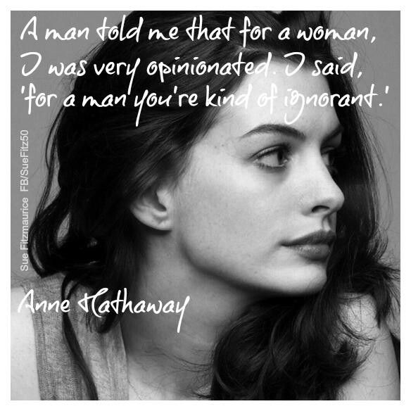 Anne Hathaway Relationship: Anne Hathaway Quote ~ Equality