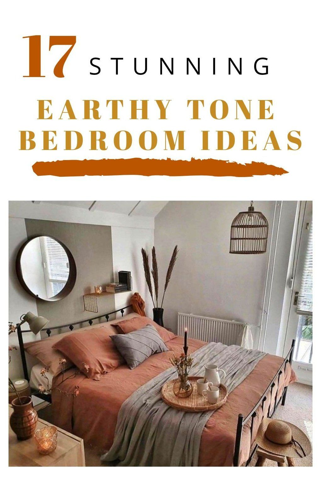 Stunning Earthy Tone Bedroom Ideas Simple Colorful Home Decor Simplecolorfulhomedecor Bring Th Earth Tones Bedroom Decor Earthy Home Decor Warm Home Decor