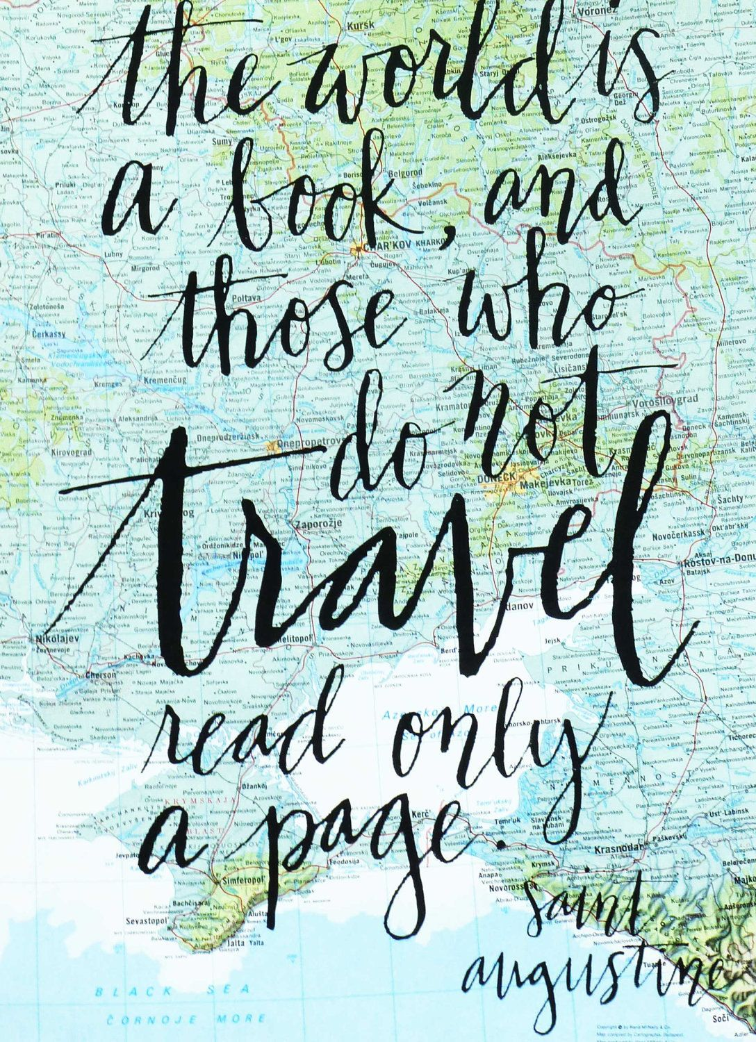 """The world is a book, and those who do not #travel read only a page."" ~Saint Augustine #quote (Screen Print on Vintage Atlas Page. $22.00, via Etsy.)"