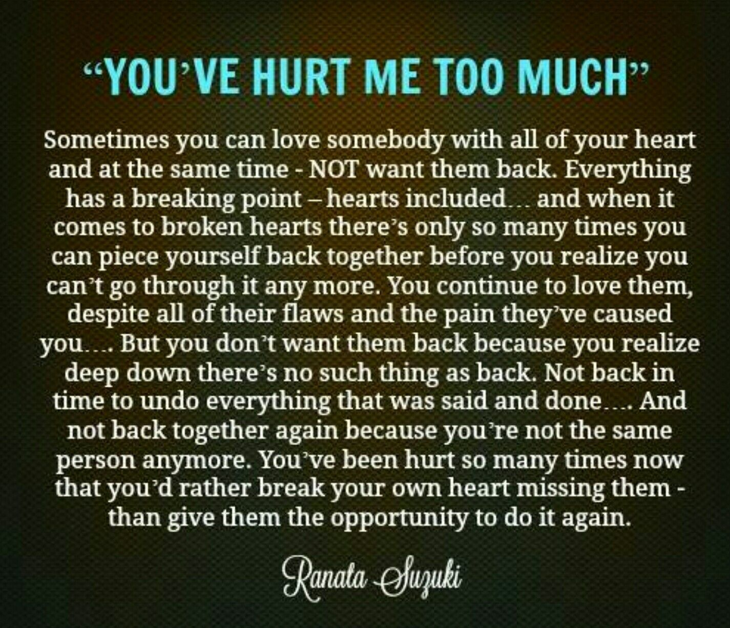 Explore You Hurt Me Quotes For Him Quotes and more