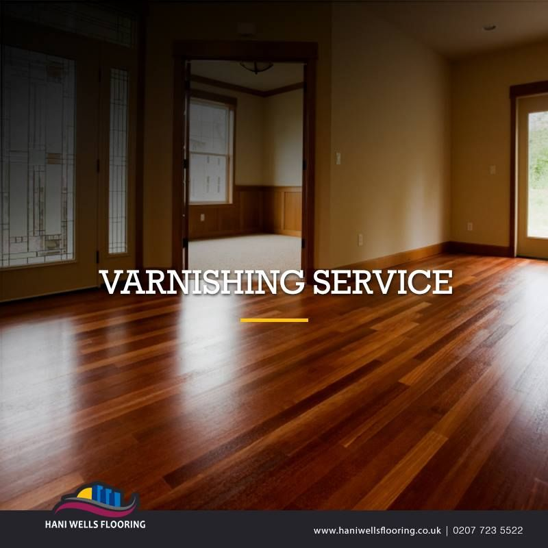 Are You Looking For Varnishing Service In London Contact Hani