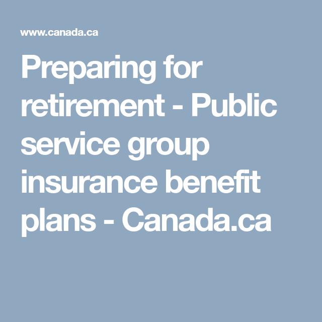 Preparing For Retirement Public Service Group Insurance Benefit