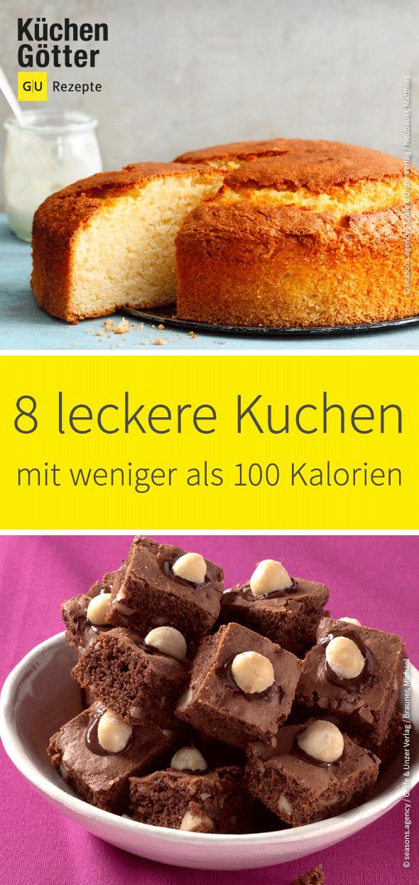 Diese Kuchen Sind Echte Leichtgewichte Wir Zeigen Dir 8 Tolle Rezept Fur Leckere Kuchen Mit Weniger Als 100 Kalorien Lecker Rezepte 100 Kalorien