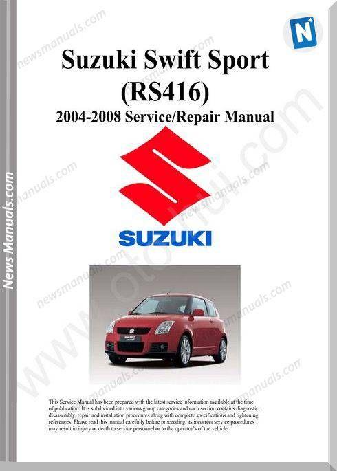 Suzuki Swift Sport Rs416 Service Manual 2004 2008 In 2020