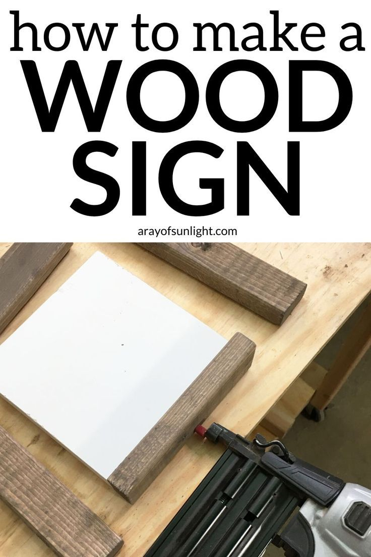 Step by Step, how to make a homemade DIY wooden sign! These DIY farmhouse signs are great as cheap home decor, gifts for friends, easy to make, and add a lot of character to your farmhouse decor. Learn how to make a wood sign and how to paint a farmhouse sign without any special or expensive tools! By A Ray of Sunlight #farmhousestyle #diysign #cheaphomedecor