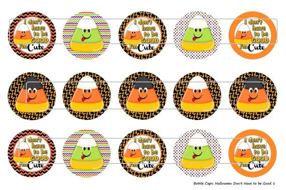 15 Halloween Candy Don't Have to be Good 1 Digital by MaddieZee, $1.25