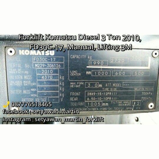 [ FOR SALE - Work in Progress ] FORKLIFT KOMATSU Diesel 3 Ton 2010, Tipe FD30C-17, Transmisi Manual,  Lifting Height 3 M, Engine Diesel Yanmar 4D94LE,  087776518465, Jakarta-Indonesia.