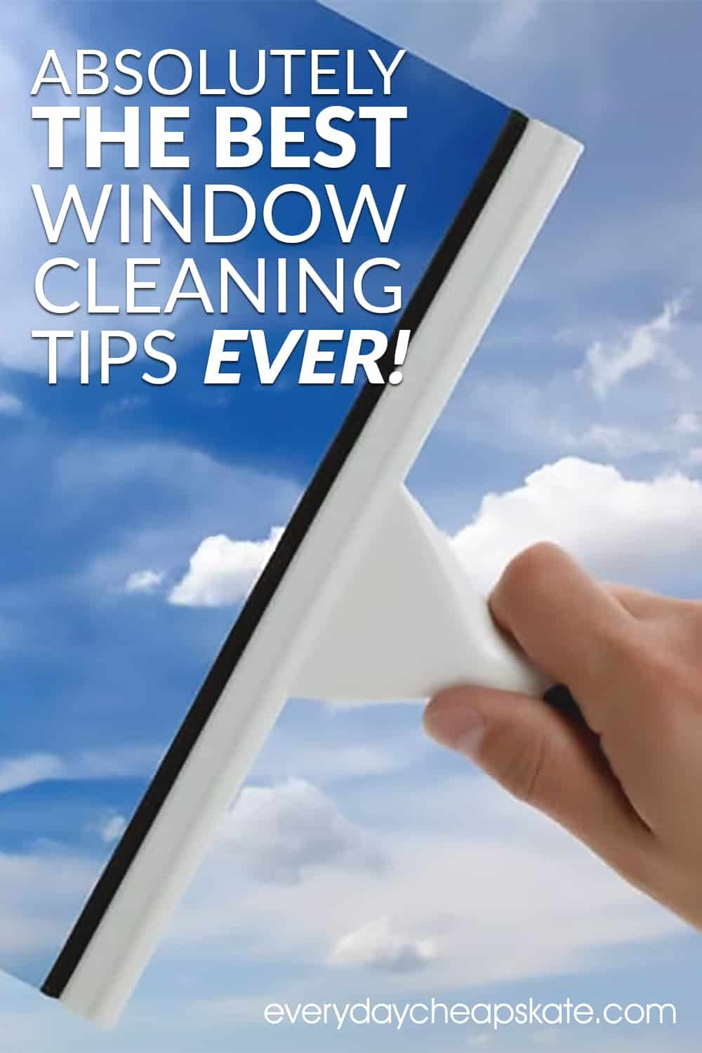 Absolutely The Best Window Cleaning Tips Ever Window Cleaner