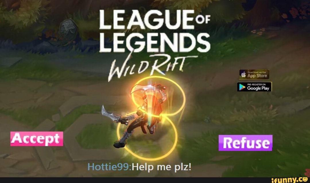 Leagueof Le Ends Hottie99 Hep Me Plz Ifunny Memes League Of Legends Memes Lol League Of Legends