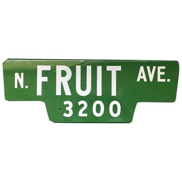 Vintage Street Sign, N Fruit Ave ($150) ❤ liked on Polyvore ...