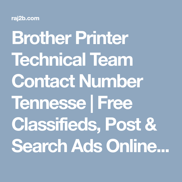 Brother Printer Technical Team Contact Number Tennesse
