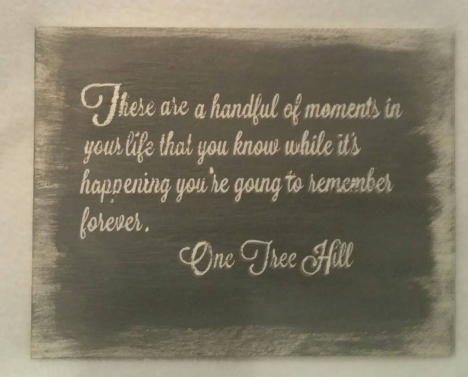 Reclaimed Wood One Tree Hill Wood Sign Sayings Wooden Sign Inspirational Quote Wall Art Inspirational Wood Sign Hou One Tree Hill Quotes One Tree Hill One Tree