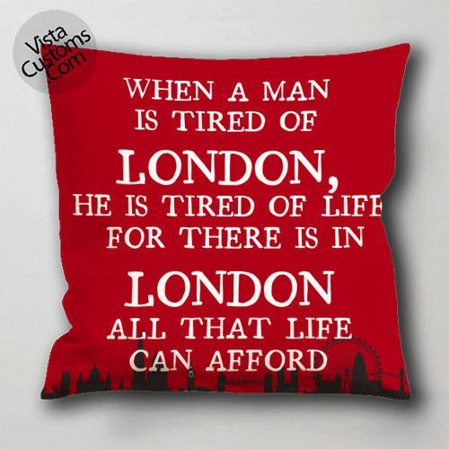 tired of london concept for catalog pillow case, cushion cover ( 1 or 2 Side Print With Size 16, 18, 20, 26, 30, 36 inch )
