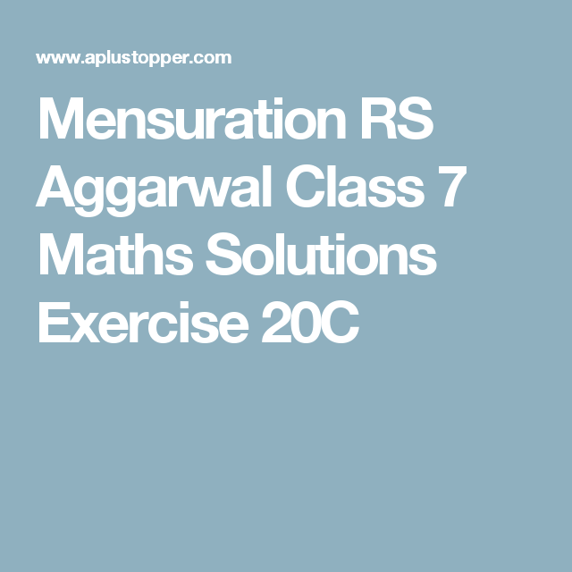 Mensuration RS Aggarwal Class 7 Maths Solutions Exercise 20C | Stuff ...