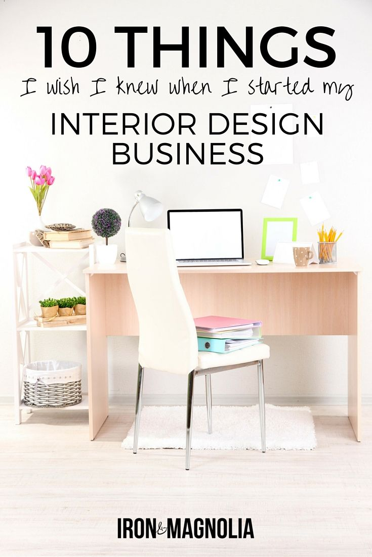 Want to start an interior design business read this first also things  wish knew when started my rh ar pinterest