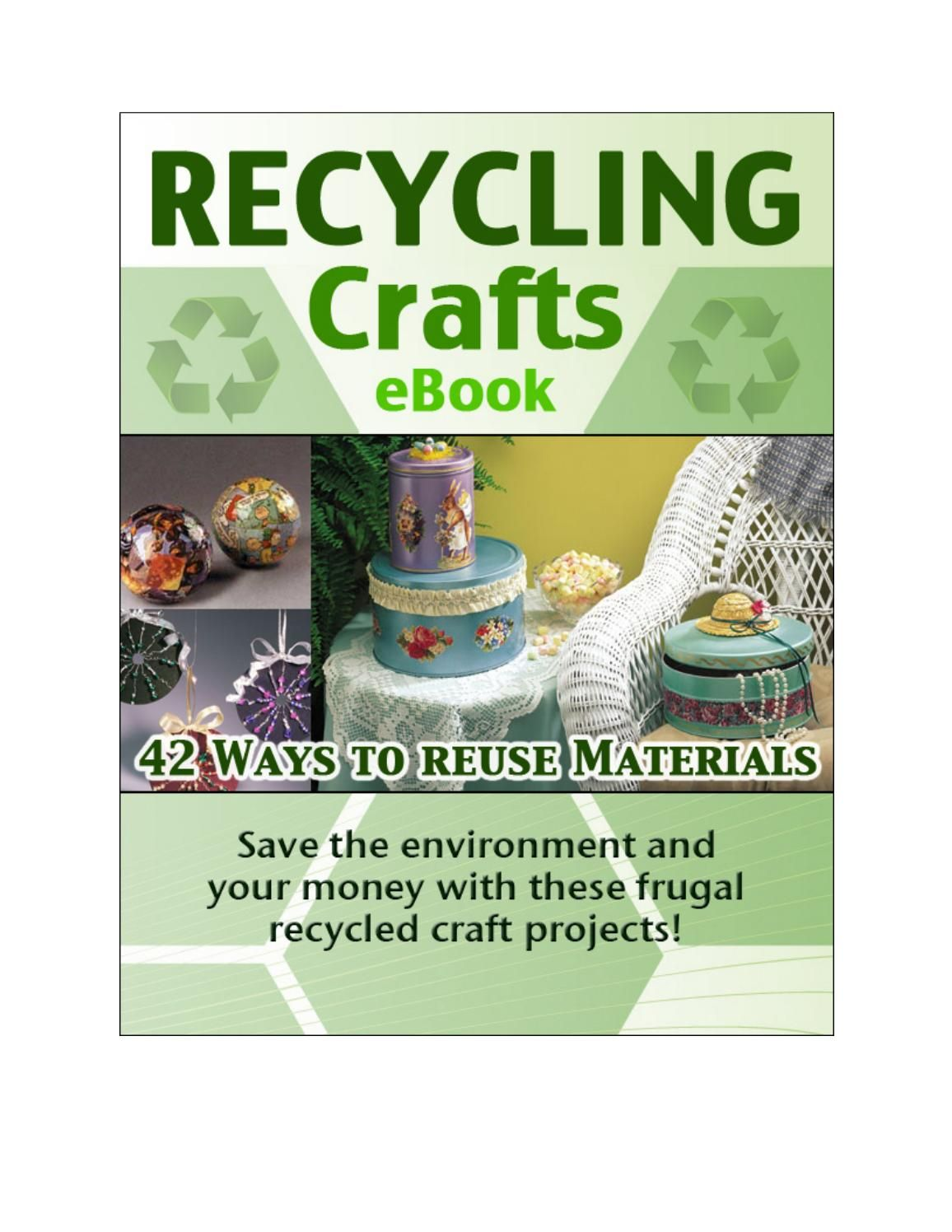 42 ways to recycle (With images) Recycled crafts, Ways