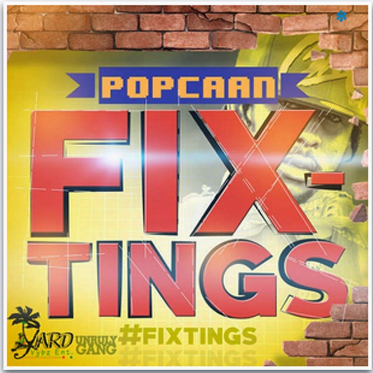 POPCAAN - FIX TINGS - YARD VYBZ ENTERTAINMENT FREE MP3