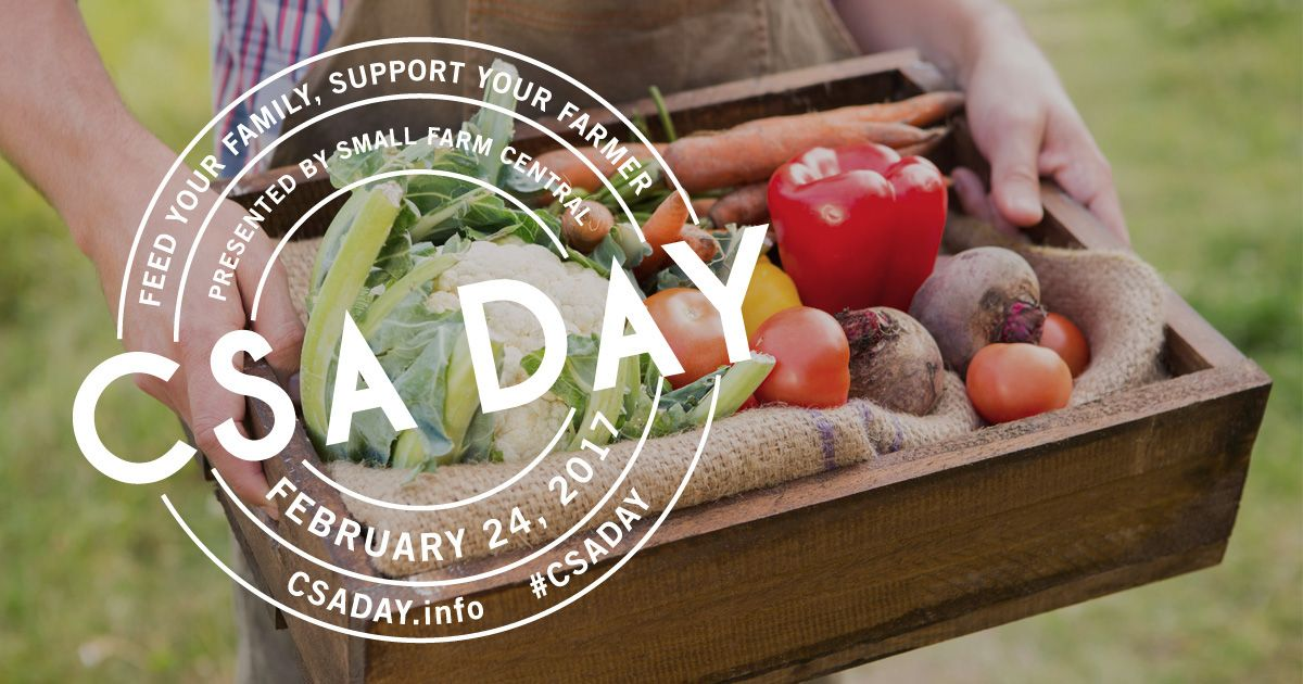 National CSA Day, Feb 24th, sign up for a Community Supported Agriculture farm box and support your local farmers. #CAgrown #NevadaCity